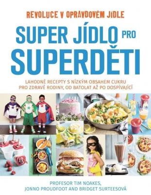 Super jídlo pro Superděti