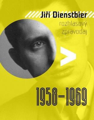 Jiří Dienstbier - Rozhlasový zpravodaj