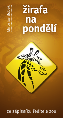 Žirafa na pondělí