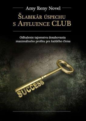 Šlabikár úspechu s Affluence CLUB