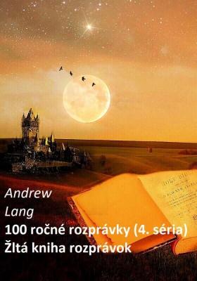 100 ročné rozprávky (4.séria)
