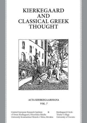 Kierkegaard and Classical Greek Thought