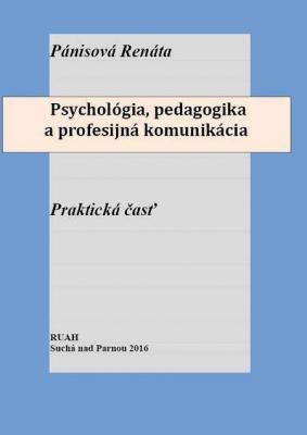 Psychológia, pedagogika a profesijná komunikácia