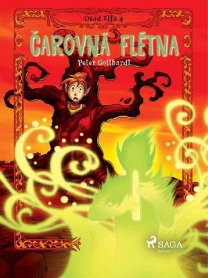 Osud Elfů 4: Čarovná flétna