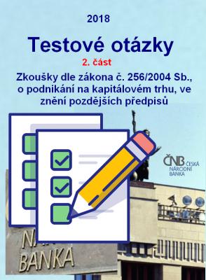 UKÁZKA: Zkoušky odborné způsobilosti dle požadavků ČNB - všechny investiční nástroje. 2. část