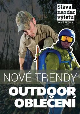 Outdoor oblečení. Nové trendy