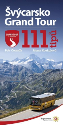 Švýcarsko Grand Tour