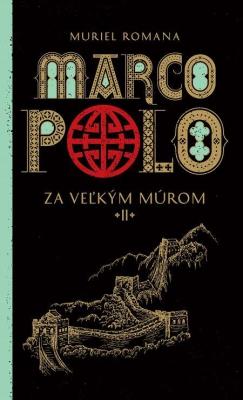 Marco Polo 2. - Za veľkým múrom
