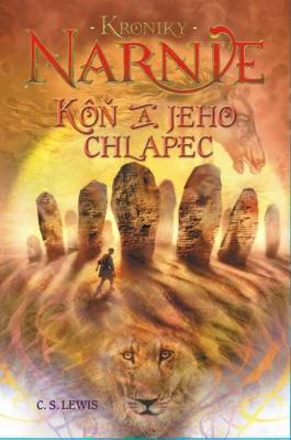 Kôň a jeho chlapec - Kroniky Narnie (Kniha 3)