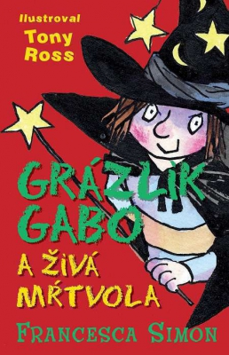 Grázlik Gabo a živá mŕtvola
