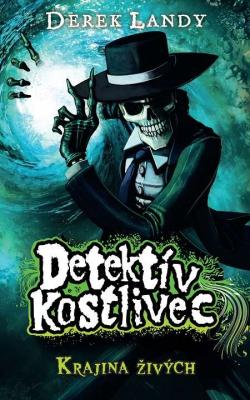 Detektív Kostlivec - Krajina živých