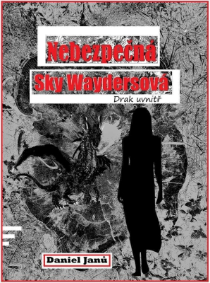 Nebezpečná  Sky Waydersová