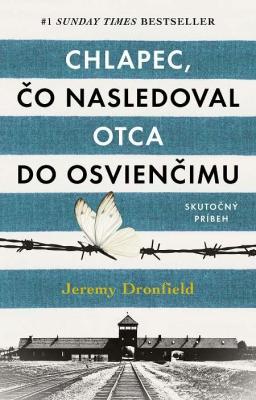 Chlapec, čo nasledoval otca do Osvienčimu