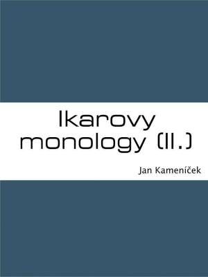 Ikarovy monology (II.)