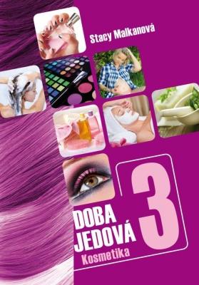 Doba jedová 3 - Kosmetika