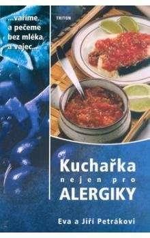 Kuchařka nejen pro alergiky