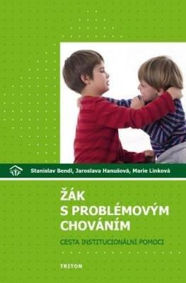 Žák s problémovým chováním: cesta institucionální pomoci