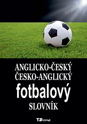 Anglicko-český / česko-anglický fotbalový slovník