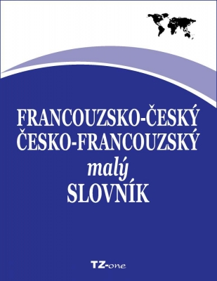 Francouzsko-český / česko-francouzský malý slovník