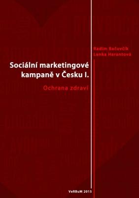 Sociální marketingové kampaně v Česku I.