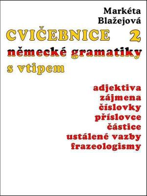 Cvičebnice německé gramatiky s vtipem, díl 2