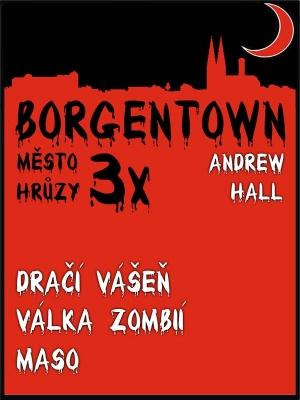 3x Borgentown - město hrůzy 2