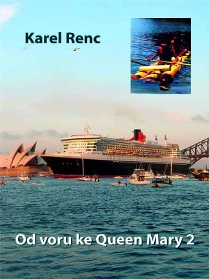 Od voru ke Queen Mary 2