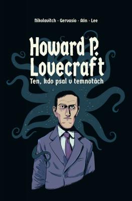 Howard P. Lovecraft   Ten kdo psal v temnotách