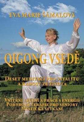 Qigong v sedě. Deset meditací pro vitalitu a radost ze života.