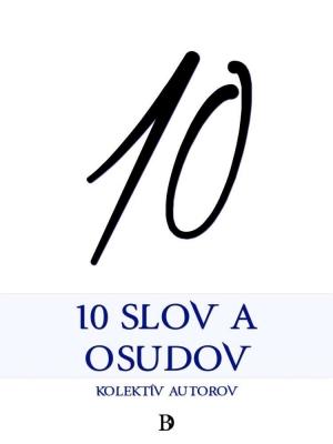 10 slov a osudov