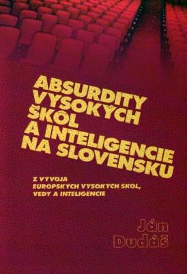 Absurdity vysokých škôl a inteligencie na Slovensku