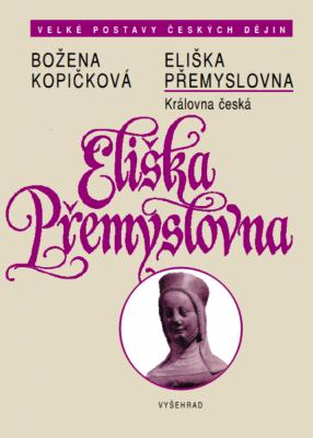 Eliška Přemyslovna - Královna česká