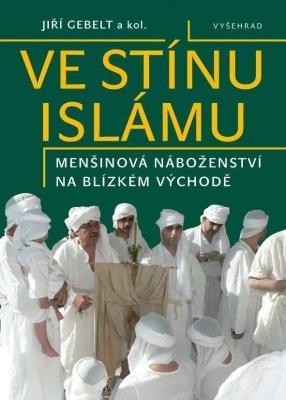 Ve stínu islámu / Menšinová náboženství na Blízkém východě
