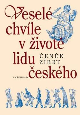 Veselé chvíle v životě lidu českého
