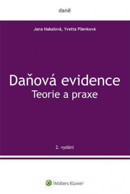 Daňová evidence - Teorie a praxe