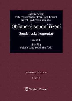 Občanské soudní řízení. Soudcovský komentář. Kniha I (§ 1 až 78g o. s. ř.) - 3. vydání