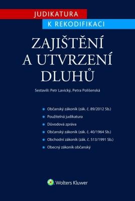 Judikatura k rekodifikaci - Zajištění a utvrzení dluhů