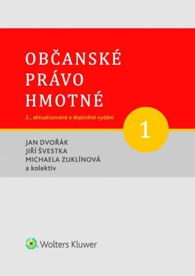 Občanské právo hmotné 1 - Díl první: Obecná část - 2., aktualizované a doplněné vydání