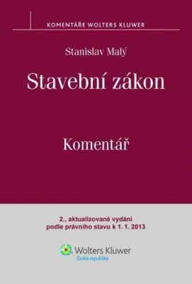 Stavební zákon. Komentář. 2., aktualizované vydání podle právního stavu k 1. 1. 2013