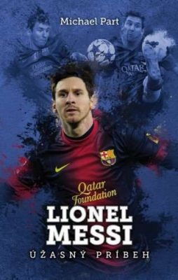 Lionel Messi: úžasný príbeh