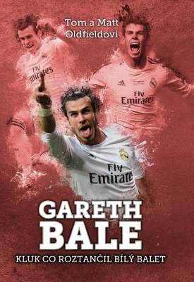 Gareth Bale: kluk co roztančil bílý balet