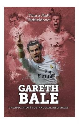 Gareth Bale: chlapec, čo roztancoval