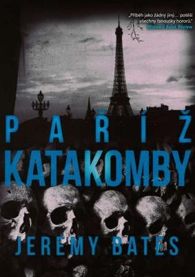 Katakomby Paříž