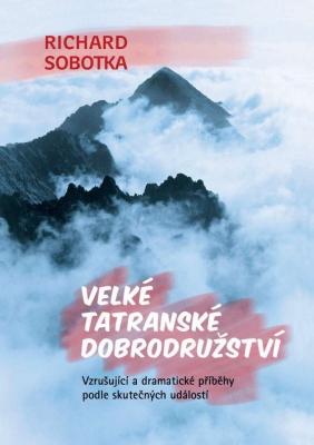 Velké tatranské dobrodružství