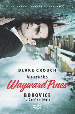 Mestečko Wayward Pines: Borovice