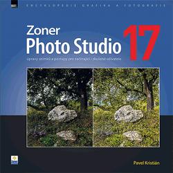 Zoner Photo Studio 17 – úpravy snímků a postupy pro začínající i zkušené uživatele