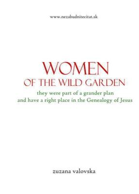 Women of the wild garden