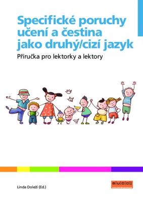 Specifické poruchy učení a čeština jako druhý/cizí jazyk